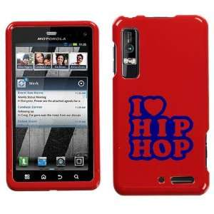 XT862 BLUE I LOVE HIP HOP ON RED HARD CASE COVER