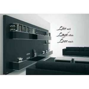 Live Well Laugh Often Love Much Vinyl Wall Decal Sticker Graphic Words