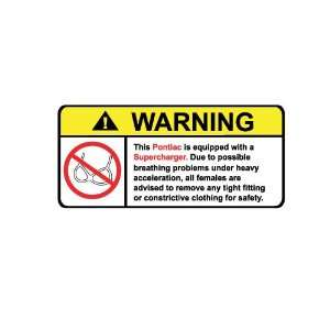Pontiac Supercharger No Bra, Warning decal, sticker
