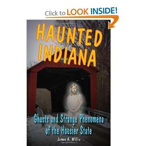 the Hoosier State (Haunted Series) [Paperback] James A. Willis Books