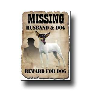 Toy Fox Terrier Husband Missing Reward Fridge Magnet