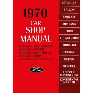 1970 FORD FAIRLANE MUSTANG GALAXIE etc Service Manual