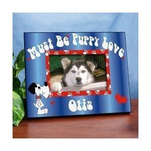 Must be Puppy Love Personalized Dog Picture Frame