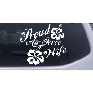 Proud Air Force Wife Hibiscus Flowers Military Car Window Wall Laptop