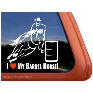 I Love My Barrel Horse Trailer Vinyl Window Decal Sticker